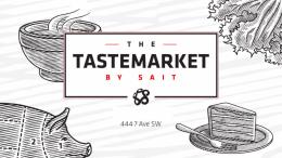 The Tastemarket by SAIT