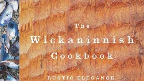 Image for Excerpt: The Wickaninnish Inn Cookbook and the evolution of the iconic property
