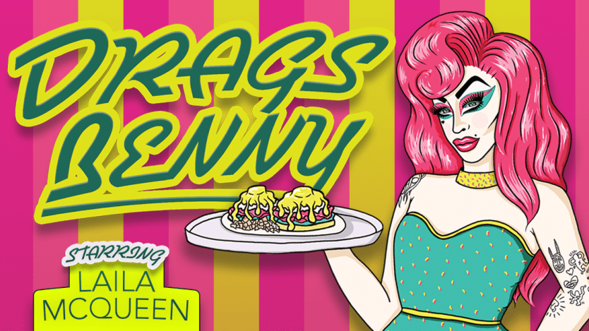 Drags Benny brunch event Calgary
