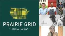 Prairie Grid Dinner Series 2017