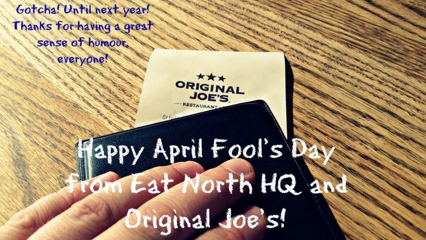 Original Joe's April Fools Day
